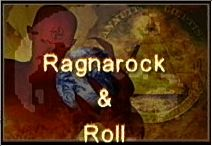 Welcome to Ragnarock-n-Roll: press me to reload the main page